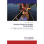 Modern Boats In African Great-Lakes: - Local Ecological Knowledge and the Management of Fisheries Resources in Lake Victoria, Uganda