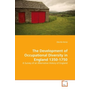 The Development of Occupational Diversity in England 1350-1750 - A Survey of an Alternative History of England