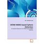 OFDM MIMO based Sphere Detection - On Sphere Detection for OFDM based MIMO Systems