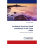 On Mixed Wind-Sea/Swell Conditions in the Open Ocean - Model and Radar-Observations