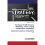 Analysis of UK Grocery Retailers -Tesco- using competitive strategies - Porter's Five Forces Analysis and Generic Strategies Model, Bowman's Strategy Clock - Investigation into Tesco
