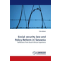Social security law and Policy Reform in Tanzania - Reflections from South African Experience