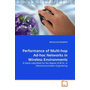 Performance of Multi-hop Ad-hoc Networks in Wireless Environments - A thesis submitted for the degree of M.Sc. in Telecommunication Engineering