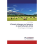 Climate change and poverty in sub-Saharan Africa - Are we losing or wining the game?