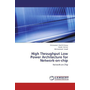High Throughput Low Power Architecture for Network-on-chip - Network-on-Chip