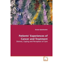Patients  Experiences of Cancer and Treatment - Distress, Coping and Perception of Care