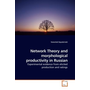 Network Theory and morphological productivity in Russian - Experimental evidence from elicited production and ratings
