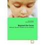 Beyond the Faces - Behavior Dynamic Analysis by Face Reading