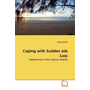 Coping with Sudden Job Loss - Experiences in the Cayman Islands