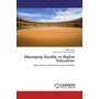Managing Quality in Higher Education - Applications of Nominal Group Technique
