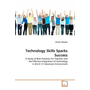 Technology Skills Sparks Success - A Study of Best Practices For Teachers and the Effective Integration of Technology in the K-12 Classroom Environment