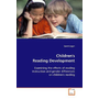 Children's Reading Development - Examining the effects of reading instruction and  gender differences on children's reading
