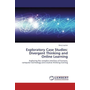 Exploratory Case Studies: Divergent Thinking and Online Learning - Exploring the complex interface of humans, computer technology and creative thinking training