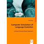 Computer Simulation of Language Evolution - A Neural Network Based Approach