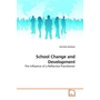 School Change and Development - The Influence of a Reflective Practitioner