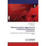 Metaeconomics Approach & Intellectual Resources Evaluation - Multiple objective methods: integrating into decision making