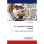 ICT capability in English schools - Factors associated with high levels of ICT capability among 14-16 year olds in English schools