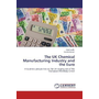 The UK Chemical Manufacturing Industry and the Euro - A business perspective on the UK staying out of the European Monetary Union