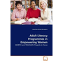 Adult Literacy Programmes in Empowering Women - WORTH and TEACH/AFL Projects in Focus