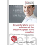 Sinusoidal plane-wave solutions of the electromagnetic wave equation
