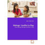 Siblings' Conflict in Play - How Siblings Manage Conflicts in Play