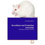 Brucellosis and Protective Immunity - Brucellosis, Immunity, Vaccine