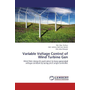 Variable Voltage Control of Wind Turbine Gen - Wind firm design & application to keep generated voltage constant by using pitch angle controller