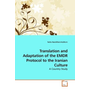 Translation and Adaptation of the EMDR Protocol to the Iranian Culture - A Country Study