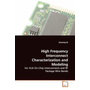 High Frequency Interconnect Characterization and Modeling - For VLSI On-Chip Interconnects and RF Package Wire Bonds