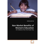 Non Market Benefits of Women's Education - An Evidence from the Surat City