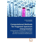 Computational Methods for Fragment Spectrum Interpretation - Computational Interpretation of Tandem MS Spectra Including Fragment Ions with Post-Translational Modifications