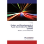 Design and Development of Fuzzy Controllers for MIMO Systems - Modelling, Control and Application