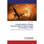 Conservation of Avian Communities of Oak Forests of Himalaya, India - Ecology and conservation of birds of Himalaya, India