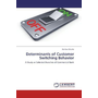 Determinants of Customer Switching Behavior - A Study on Selected Branches of Commercial Bank
