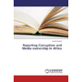 Reporting Corruption and Media ownership in Africa