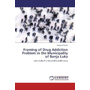 Framing of Drug Addiction Problem in the Municipality of Banja Luka - case study of a low profile public issue