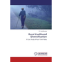 Rural Livelihood Diversification - A Case Study of Rural Tamil Nadu