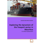 Exploring the dynanism of the freeport sector in Mauritius - A critical assessment