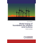 Model testing of foundations for offshore wind turbines - Suction caissons