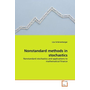 Nonstandard methods in stochastics - Nonstandard stochastics and applications to mathematical finance