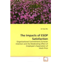 The Impacts of ESOP Satisfaction - Organizational Commitment,Turnover Intention and the Moderating Effect of Employee s Expectation of Stock Price
