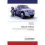 Robotic Vehicle - PC Controlled Robot with Automatic Intelligence using webcam