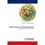 Performance in Organisations - An Autonomous Systems Approach
