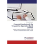 Financial Analysis of the Tirupati Co Operative Bank Limited - A Study on Financial Statement Analysis of the Tirupati Co Operative Bank Limited, Tirupati