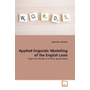Applied-linguistic Modelling of the English Lexis - Cognitive models in diverse applications