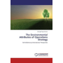 The Environmental Attributes of Operations Strategy - An Evolutionary Institutional Perspective