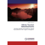 Ethnic Tourism Advertisements - The Power Dynamic and its Effect on Cultural Representation in the  Kingdom of Daughters