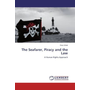 The Seafarer, Piracy and the Law - A Human Rights Approach