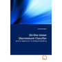 On-line Linear Discriminant Classifier - and its Application to Delayed Labelling