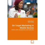 On Target Marketing in Mobile Devices - Online with smartphones and netbooks